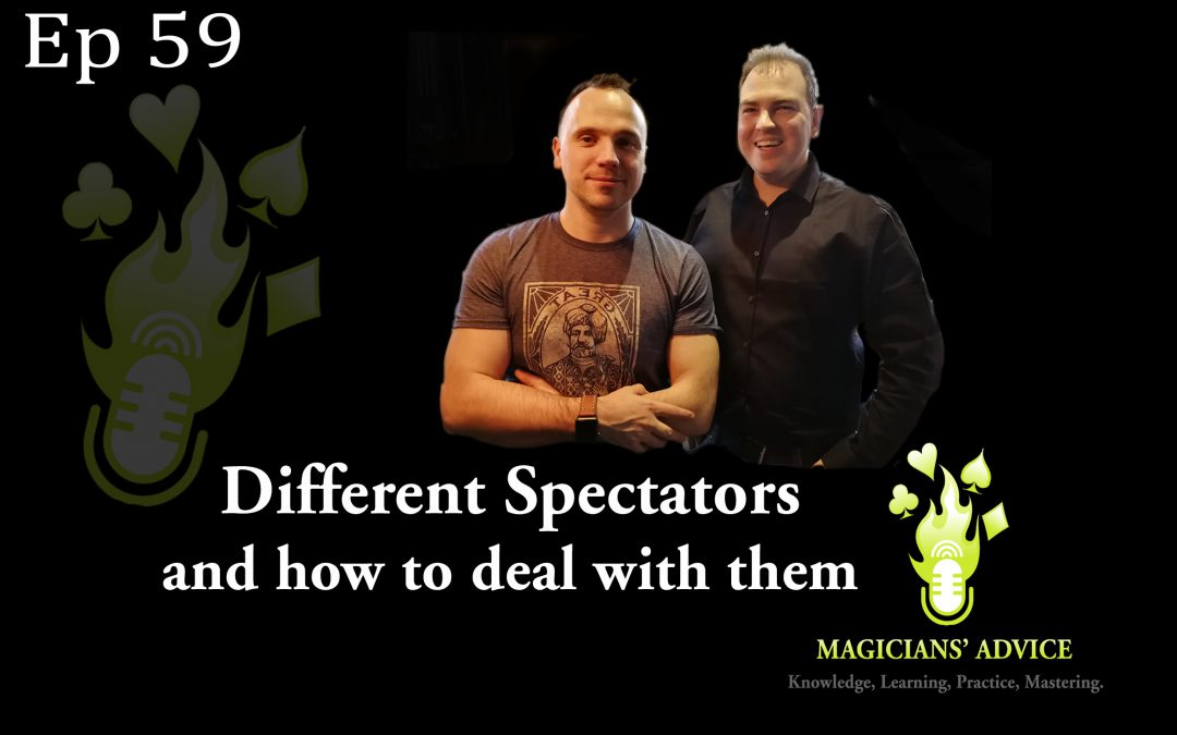 Ep59_Phil_and_Ian Magicians Advice Podcast
