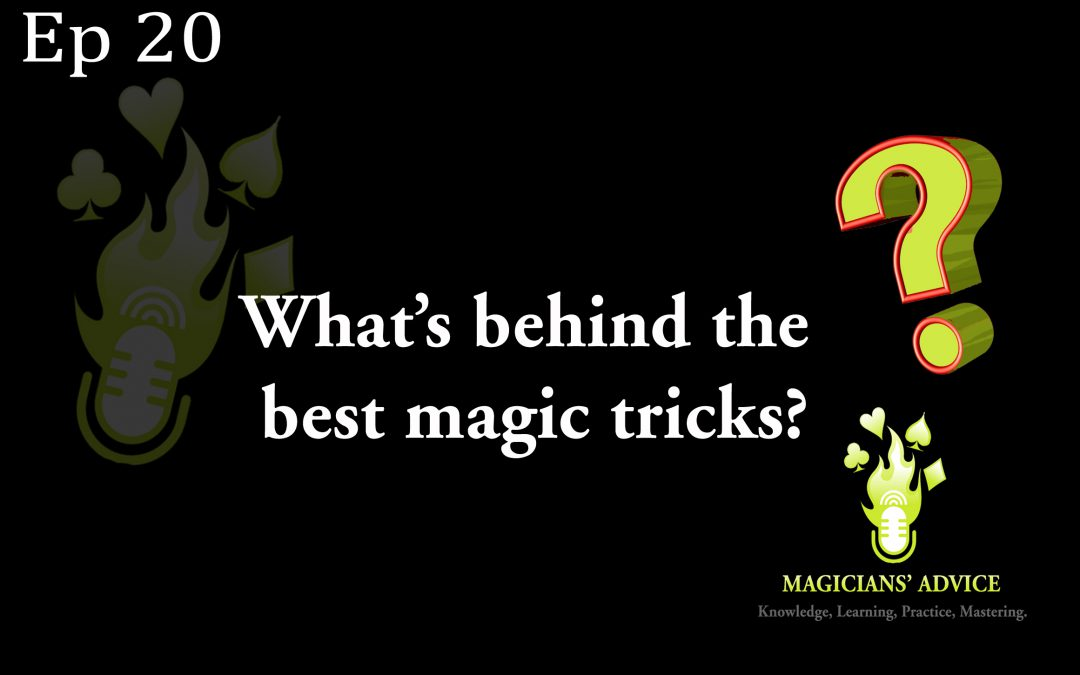 Ep_20_best_magic_tricks_ Magicians Advice Podcast