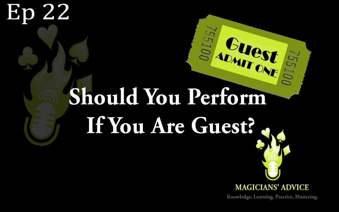 Ep_22_Should_you_perform_as_a_guest-