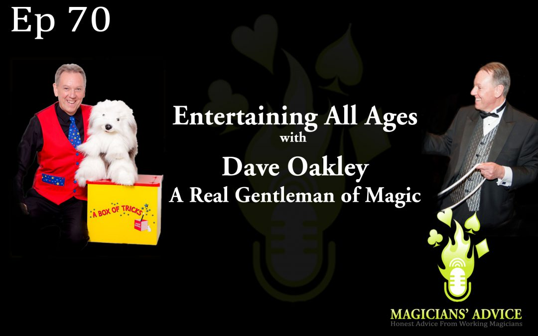Ep70_Dave_Oakley magician advice podcast