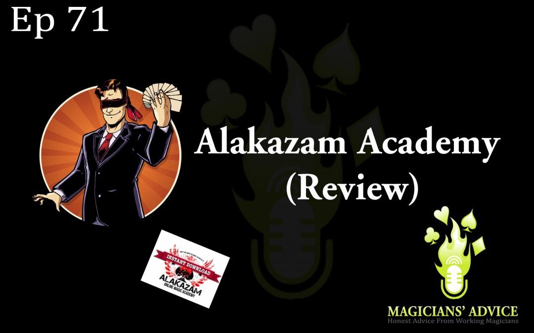 Ep71_Alakazam Magicians Advice Podcast