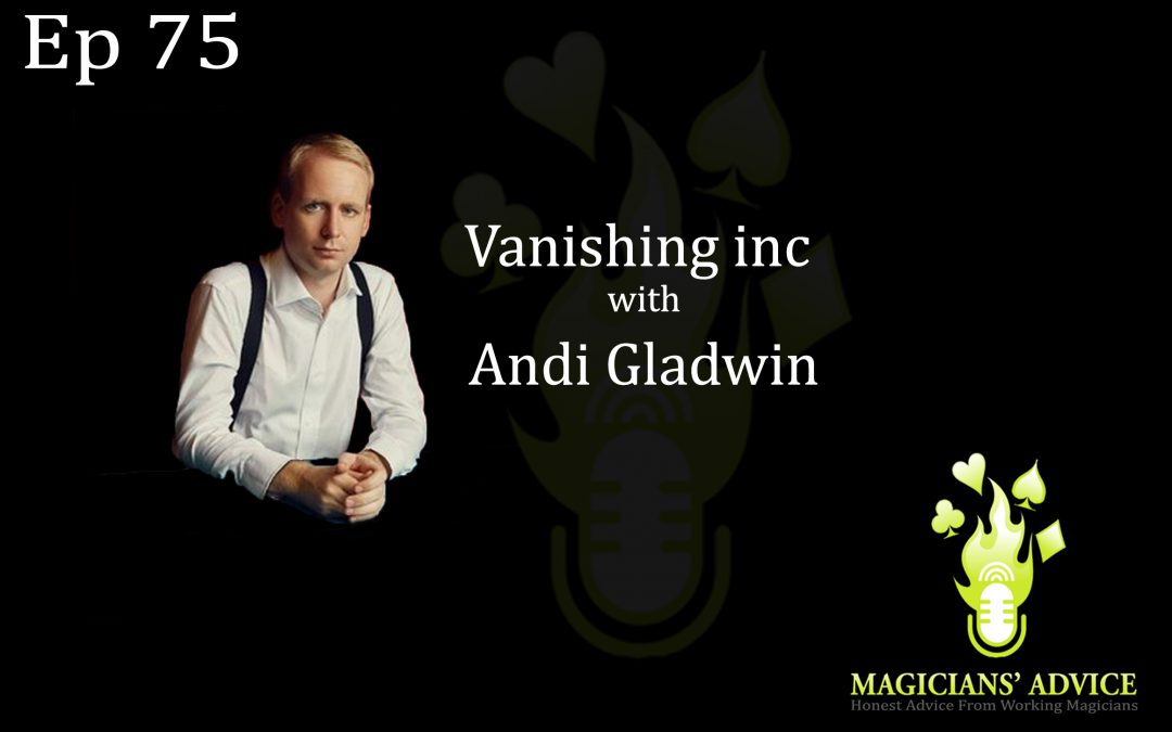 EP75: Vanishing Inc with Andi Gladwin, Phil Taylor and Ian Brennan.