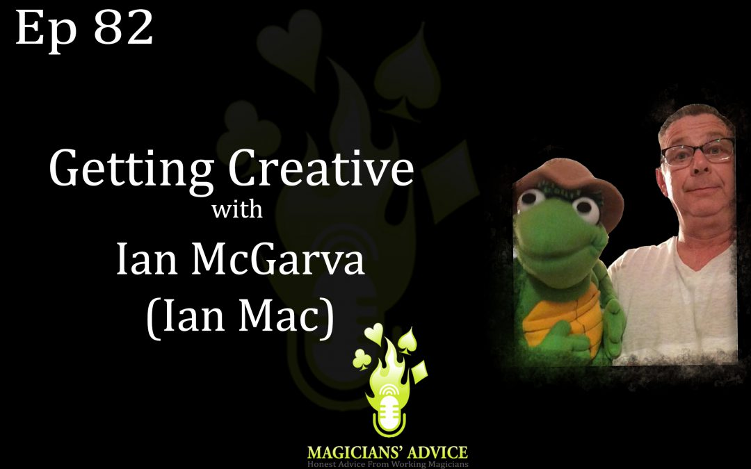 EP82: Getting Creative with Ian McGarva and Ian Brennan