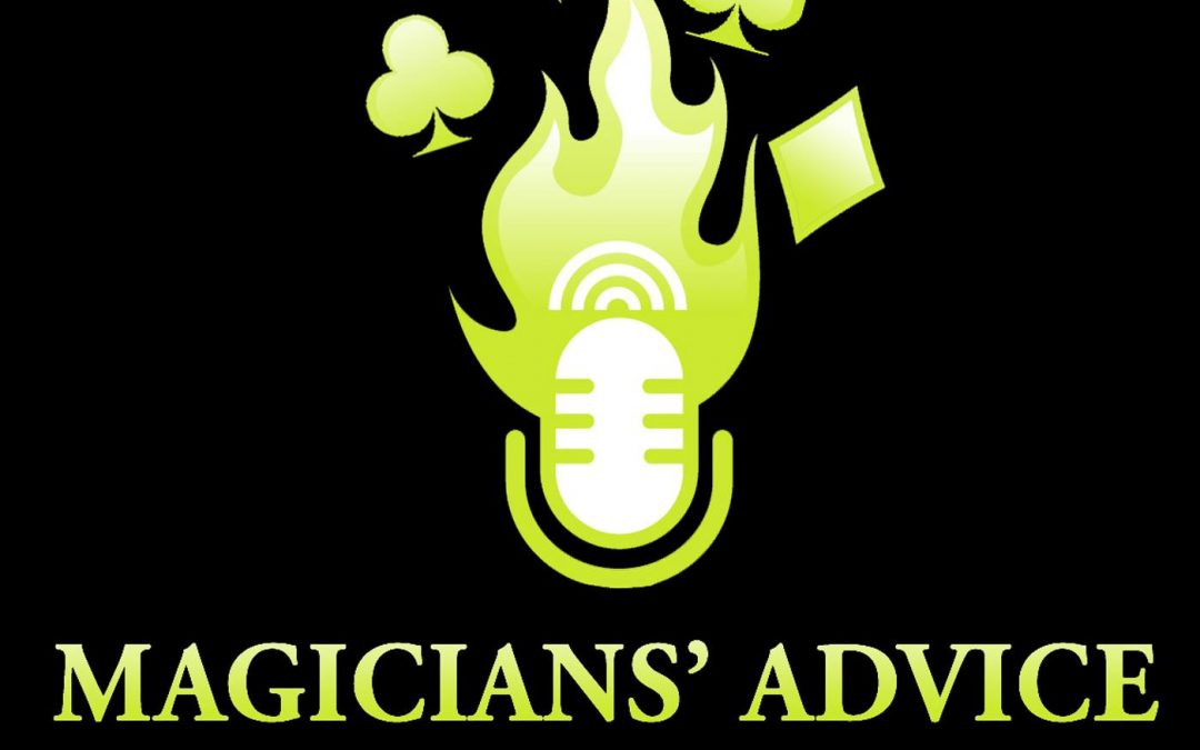 Magicians Advice Podcast