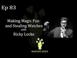 Ep83: Making Magic Fun and Stealing Watches with Ricky Locke and Ian Brennan