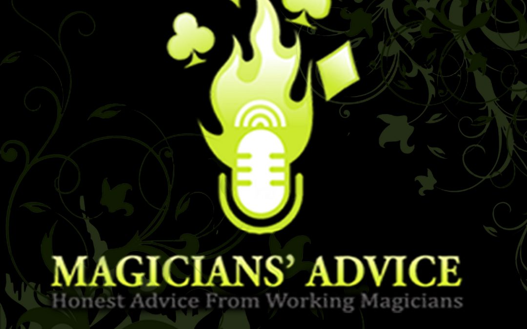 ep_105 Magicians Advice Podcast