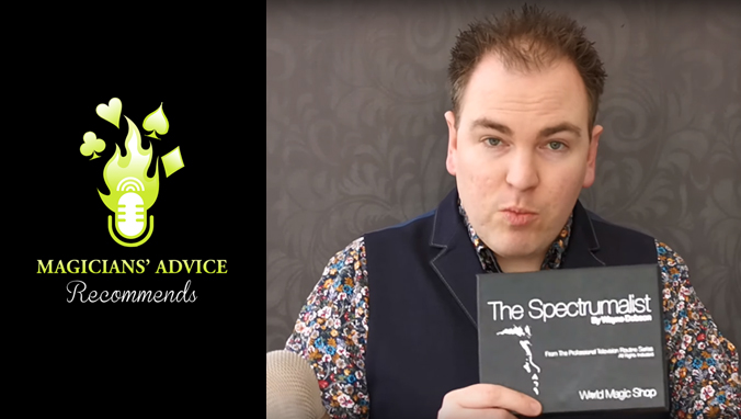 The Spectrumalist by Wayne Dobson | Magicians' Advice Recommends