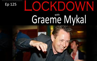Ep125: The First Gig After Lockdown with Graeme Mykal
