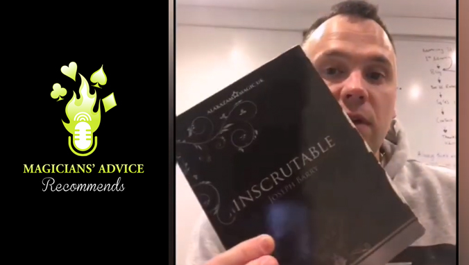 Inscrutable by Joe Barry | Magicians' Advice Recommends.