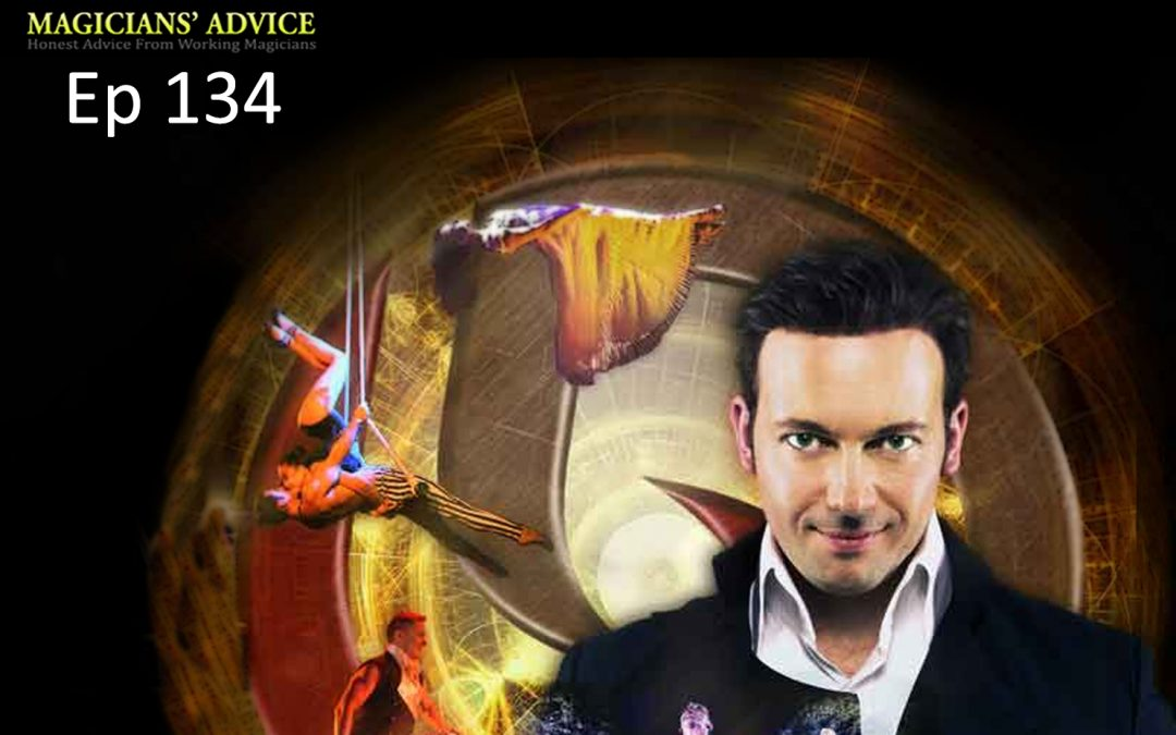 134: Master Magician David Goldrake Getting Your Show To Vegas.