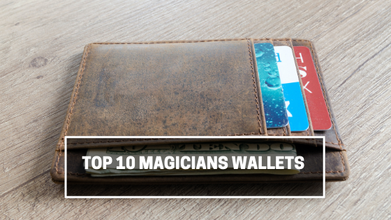 top 10 magicians wallets