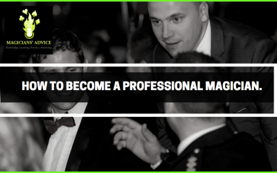 How to become a professional magician.