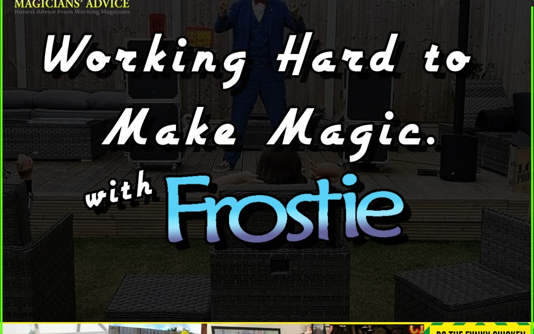 Ep142: Working hard to make magic with Frostie