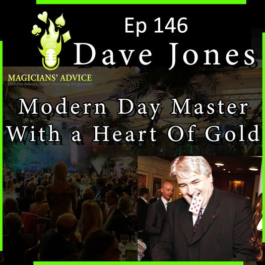 EP146 The Fundamentals Of Magic With Special Guest Dave Jones.