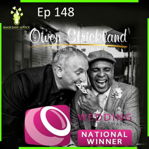 EP148: Owen Strickland Wedding Magician Extraordinaire