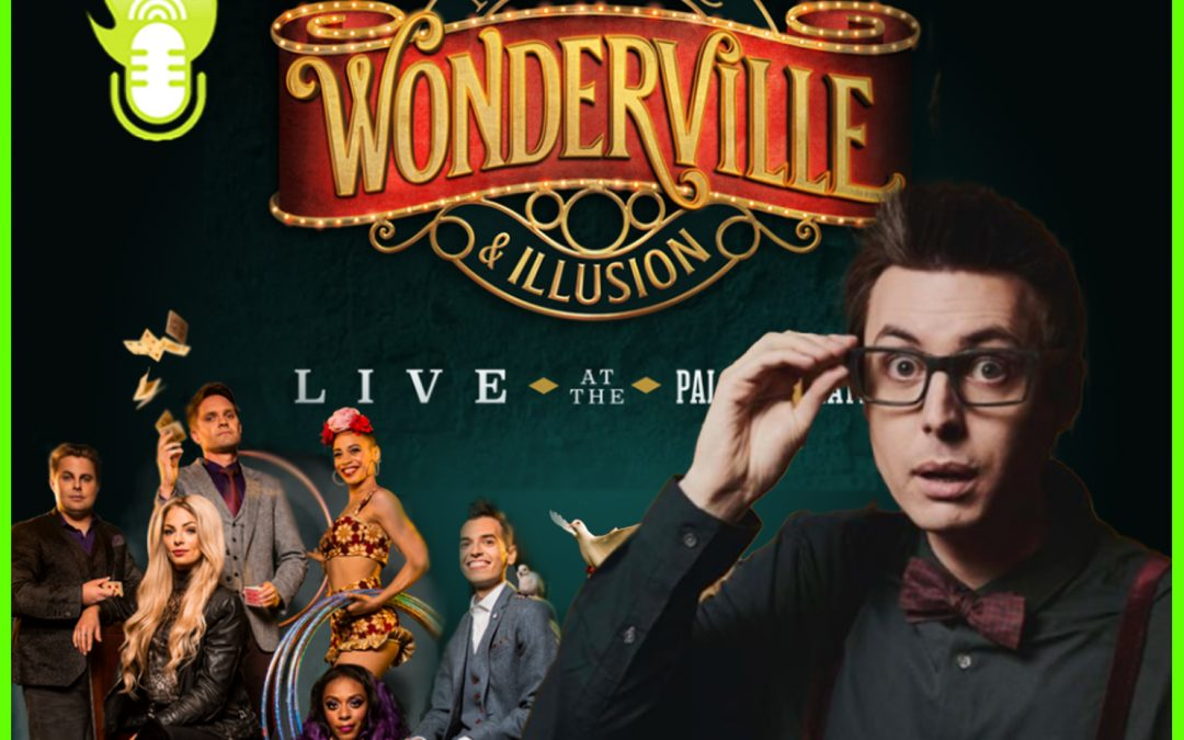 EP159: Chris Cox talks about Wonderville with Ian and Phil